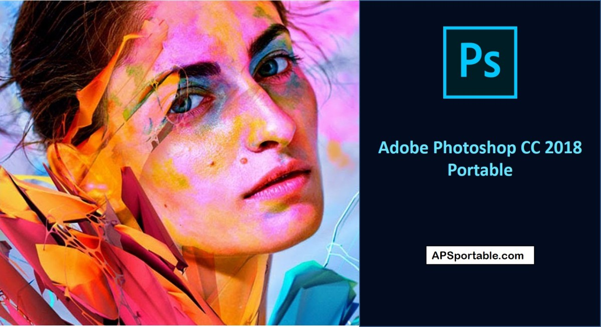 Adobe Photoshop CC 2018 Portable download